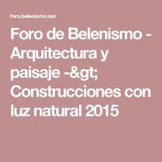 Foro de Belenismo - Arquitectura y paisaje -> Construcciones con luz natural 2015