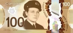 Women On Canadian Bank Notes. A prominent figure in the War of Laura Secord is known for walking an enormous length to warn James FitzGibbon that the Americans planned a surprise attack on a British outpost. Hayley Wickenheiser, Laura Secord, Moving To Maine, Liberal Government, 100 Dollar Bill, Canadian Dollar, Play Money, Woman Face, The 100