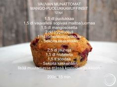 Vauvan munattomat mango-puolukkamuffinsit Baby Food Recipes, Cooking Recipes, Toddler Meals, Toddler Food, Loving Your Body, Eating Well, Muffin, Gluten Free, Sweets