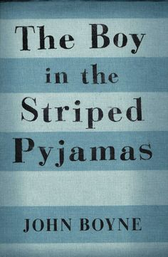Fiction:  The Boy in the Striped Pyjamas by John Boyne.  #historical #WWIIfiction #fiction #WWII