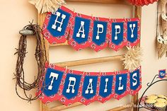 Wish someone Happy Trails! before they ride off into the sunset with the Happy Trails Banner! Retirement Parties, Birthday Parties, Retirement Ideas, Texas Party, Cowboy Party, Rodeo Party, Going Away Parties, Farewell Parties, Western Parties