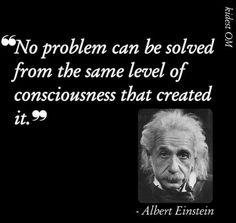 No problem can be solved from the same level of consciousness that created it. ~Albert Einstein #NewAgeGirls www.newagegirls.tv