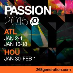 Guess who's going to Passion 2015 | A gathering of 18-25 year olds & their leaders Woot, woot!!! All Cornerstone college/young adults, get your game on!