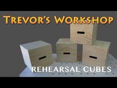 Rehearsal Cubes | Trevor's Workshop