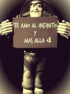 como siempre me dices .. te amo al infinito mas alla!