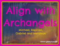 Amazing 4 week online program starting May 2 that will align you vibrationally with Archangel Michael, Archangel Raphael, Archangel Gabriel and Archangel Metatron! Save $$ when you register by April 27.