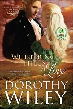 Whispering Hills of Love (American Wilderness Series Romance Book 3), Dorothy Wiley - Amazon.com