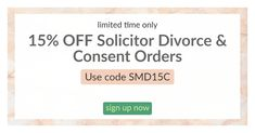 Get 15% discount on Solicitor Divorce and Consent order service - Time limited offer - use Code SMD15C
