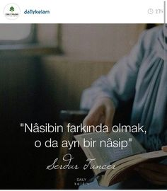 her şey nasip... Word Sentences, Quotes About Everything, Like Quotes, Tell The Truth, Quran, Cool Words, Karma, Quotations, Islam