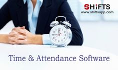 The Mechanism of Time and Attendance Software Systems