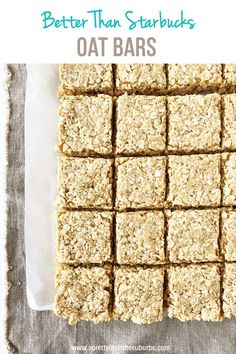 It s true these oat bars are Even Better Than Starbucks Oat Bars Made with simple ingredients you can have a batch ready to enjoy in less than 30 minutes Oatmeal Cookie Recipes, Oats Recipes, Baking Recipes, Dessert Recipes, Quick Oat Recipes, Oatmeal Cookie Bars, Flour Recipes, Dessert Bars, Crockpot Recipes