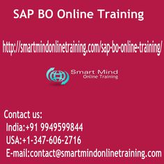"SAP BO Online Training in usa, uk, Canada, Malaysia, Australia, India,   SAP BO Online Training  he BO-BI package is the state-of-the-art company intelligence package of Business items, provides the BI sectors many sophisticated and complete solution for performance management, business-planning, Company Consolidation, dash & KPI reporting, issue and evaluation  <a href=""http://smartmindonlinetraining.com/sap-bo-online-training/""> SAP BO Online Training </a>"