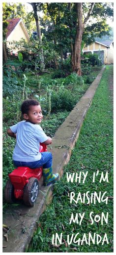 Why I'm raising my son in Uganda