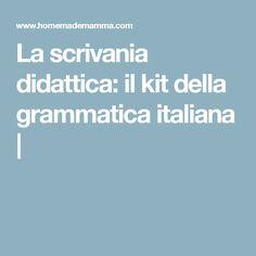La scrivania didattica: il kit della grammatica italiana   