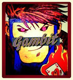Gambit Drawing $19.99 (poster size)