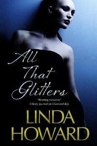 Amazon.com: All That Glitters (9780727883056): Linda Howard: Books