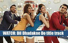 dil-dhadakne-do-title-track
