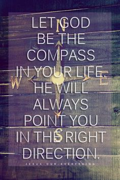 God be the compass