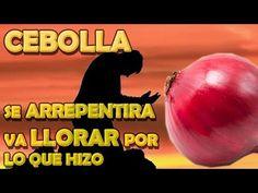 HECHIZO de la CEBOLLA para que llore y se ARREPIENTA - YouTube