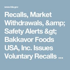 Recalls, Market Withdrawals, & Safety Alerts > Bakkavor Foods USA, Inc. Issues Voluntary Recalls of Certain Hummus Products Because of Possible Health Risks