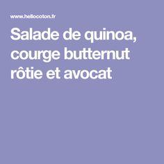 Salade de quinoa, courge butternut rôtie et avocat