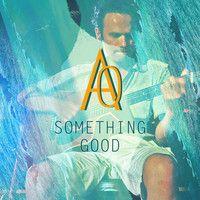 Acapulco Quebrada - Something Good (cover Alt-J) by Acapulco Quebrada on SoundCloud