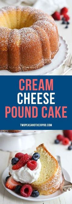 Cream Cheese Pound Cake is a family favorite dessert and perfect for any occasion. Top this easy bundt cake with whipped cream and berries! #cake #poundcake #butter #baking #creamcheese #dessert #dessertrecipes
