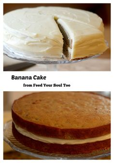 Banana Cake with cream cheese frosting from Feed Your Soul Too