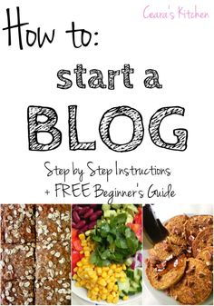 How to Start a Blog – Step by Step Instructions + Free Beginners Guide to get your blog off the ground!