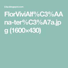FlorViviAlf%C3%AAna-ter%C3%A7a.jpg (1600×430)