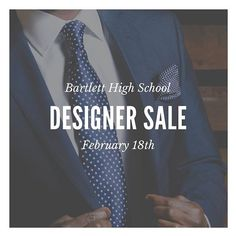 Black Tie will be at Bartlett High School tomorrow from 8am to 2pm for the Annual Designer Dress Sale. Make sure to stop by for your formalwear needs!