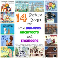 14 Picture Books for Little Builders, Architects, and Engineers (grade 1 science, building things!)