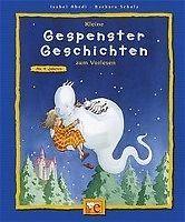Isabel Abedi - Kleine Gespenster-Geschichten Zum Vorlesen