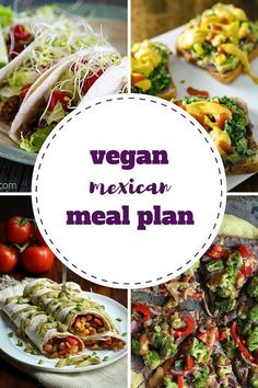 This week's vegan meal plan is Mexican themed - includes breakfasts, lunches and dinners like nacho toasts, Mexican pizza, burritos and tacos. Yum! #Vegetariandinners,breakfastandlunches