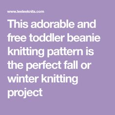 This adorable and free toddler beanie knitting pattern is the perfect fall or winter knitting project Knitting Projects, Knitting Patterns, Knitting Ideas, Knits, Free Pattern, Beanie, Fall, Winter, Swan