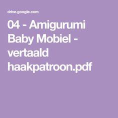 04 - Amigurumi Baby Mobiel - vertaald haakpatroon.pdf