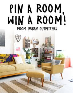 Pin a Room, Win a Room: Enter to win the best room ever from Urban Outfitters! To enter, visit http://contests.urbanoutfitters.com/pinaroom and pin your 10 favorite UO home items! #urbanoutfitters