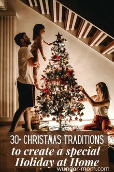 family christmas traditions for a special holiday at home