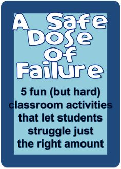 Help students learn that failure isn't the end of the world with these challenging, but ultimately rewarding, activities.