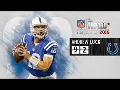 #92: Andrew Luck (QB, Colts) | Top 100 NFL Players of 2016
