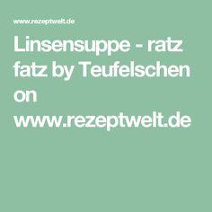 Linsensuppe - ratz fatz by Teufelschen on www.rezeptwelt.de