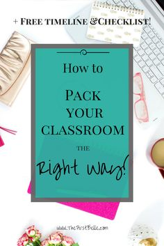 Packing Up Your Classroom…The Time Has Come! You've controlled the chaos of the last weeks of school, state testing is done, but packing up your classroom is the LAST HURDLE you have to…
