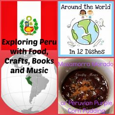 Crafty Moms Share: Around the World in 12 Dishes--Peruvian Purple Corn Pudding One of my favorite foods from my time in Peru. Family Activities, Activities For Kids, Crafts For Kids, Culture Activities, World Thinking Day, Country Crafts, Research Projects, Cooking With Kids, Girl Scouts