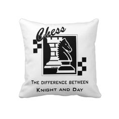 Chess the difference between knight and Day Pillow http://www.zazzle.com/btcbdesign/