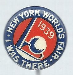 NEW YORK WORLDS FAIR 1939 TRYLON, PERISPHERE PIN BUTTON - I had gotten one of these for my grandmother a couple of years ago, but it's been lost. She loved to talk about her trip to the World's Fair!