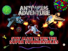 Antivirus Adventure now available in the app store for iphone, iPad and iPod touch. Fun educational game.