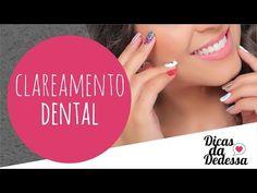 Clareamento Dental - DICAS DA DEDESSA - YouTube