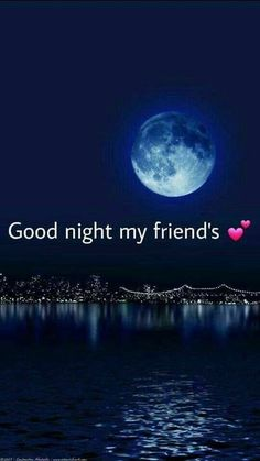 Good night all , sweet dreams Good Night My Friend, Sweet Night, Good Night Sweet Dreams, Good Morning Good Night, Night Time, Night Qoutes, Evening Quotes, Good Night Quotes, Good Night Greetings