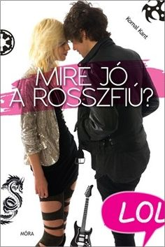 Mire jó a rosszfiú? by Komal Kant - Books Search Engine Luca, White Books, Love Book, So Little Time, Book Lists, Persona, Good Books, Believe, Movies