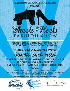 Wheels & Heels Fashion Show presented by the Southern Delaware Rollergirls!  #rollerderby #fashion